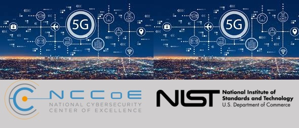 NCCoE Announces Technology Collaborators for the 5G Cybersecurity Project